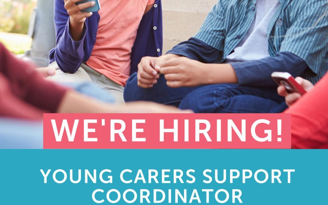 Job opportunity – Young Carers Support Coordinator
